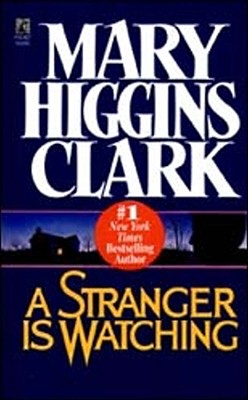 A Stranger Is Watching By Clark, Mary Higgins